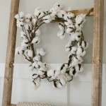 Easiest DIY Cotton Wreath EVER and Another Ladder…